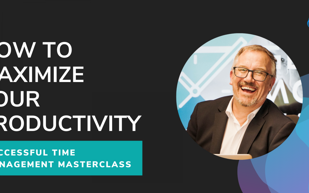 Successful Time Management Masterclass