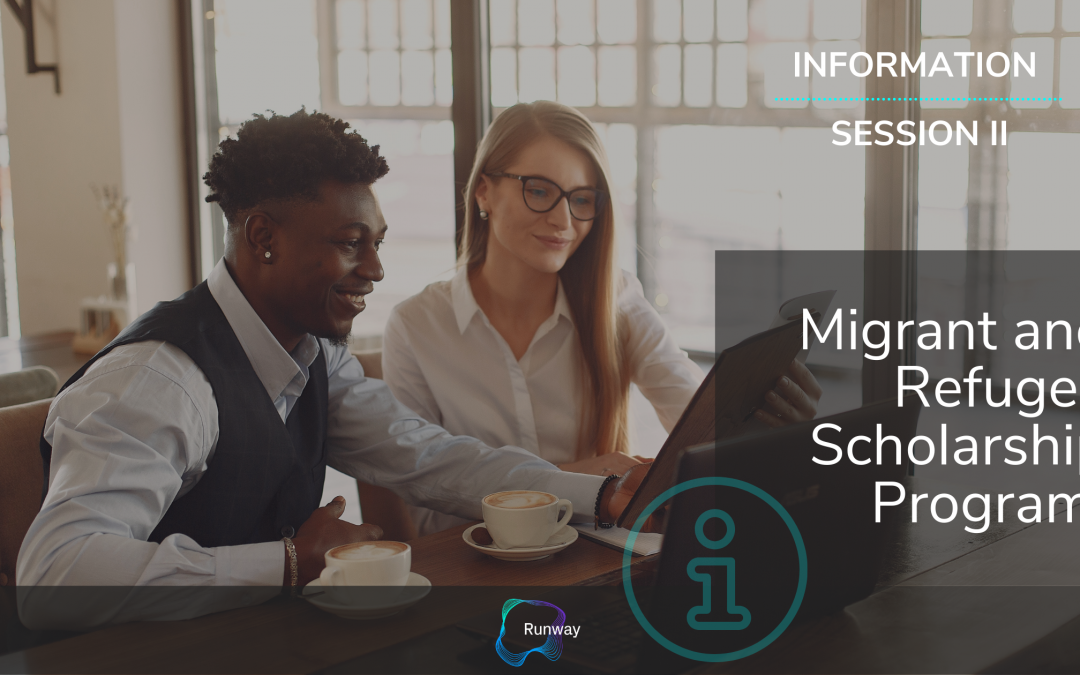 Migrant and Refugee Scholarship Program Information Session III